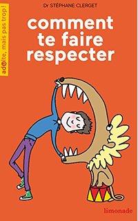 livre comment te faire respecter